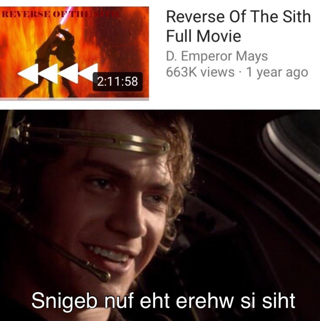 Fun mash'allah upload Prequelmemes Revenge of the Sith Reverse this is where the fun begins